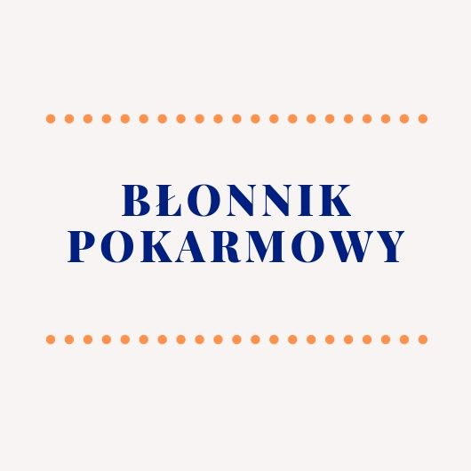 Join us as we celebrate love 12 - Błonnik pokarmowy