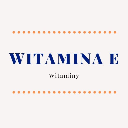 Join us as we celebrate love 34 - Witamina E